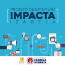 Projeto Impacta Izabela oferece mentoria a novos empreendedores