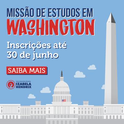 Inscrições abertas para Missão de Estudos em Washington