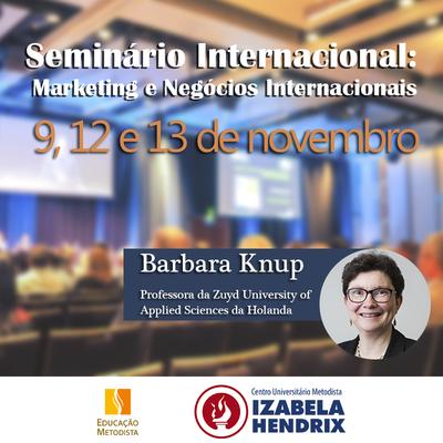 Izabela Hendrix realiza Seminário Internacional de Marketing e Negócios Internacionais