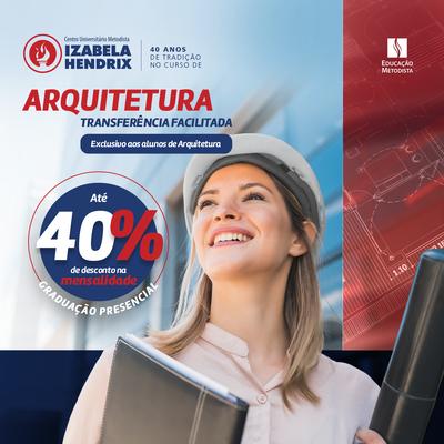 Arquitetura e Urbanismo: faça sua transferência para o Izabela Hendrix e garanta benefícios