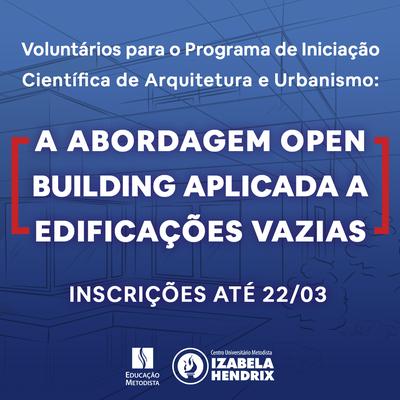 Assessoria de Pesquisa e Iniciação Científica abre seleção para alunos de Arquitetura e Urbanismo