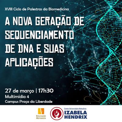 Curso de Biomedicina realiza o XVIII Ciclo de Palestras