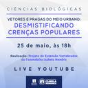 Ciências Biológicas organiza live sobre vetores e pragas do meio urbano