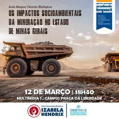 Aula magna de Ciências Biológicas discute os impactos da mineração em Minas Gerais