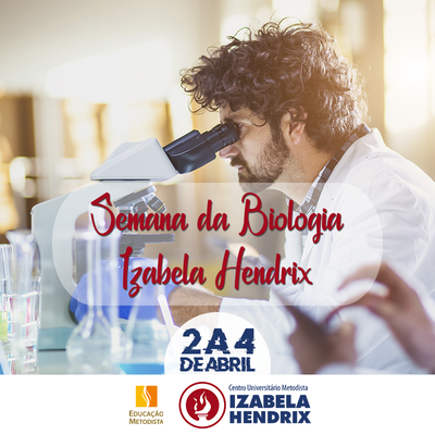 Izabela Hendrix realiza VII Semana da Biologia