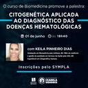 Curso de Biomedicina promove palestra sobre Citonegética