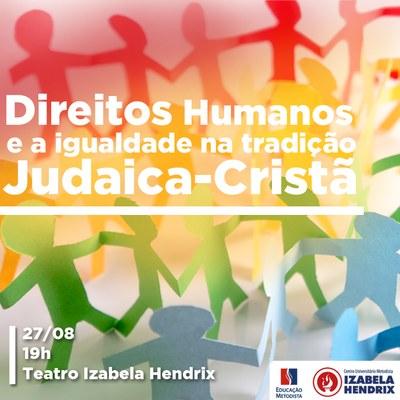 Direitos Humanos e igualdade na tradição judaica-cristã é tema da aula magna do curso de Direito