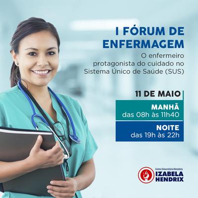 Atuação da enfermagem no Sistema Único de Saúde (SUS) será o tema central do I Fórum de Enfermagem
