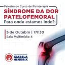 Curso de Fisioterapia promove palestra sobre Síndrome da Dor Patelofemoral