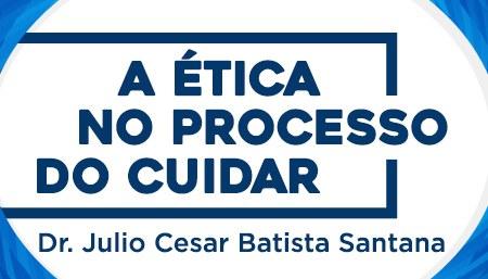 Evento será realizado no dia 30 de agosto, com o Dr. Julio Cesar Batista Santana