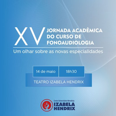 Curso de Fonoaudiologia promove XV Jornada Acadêmica