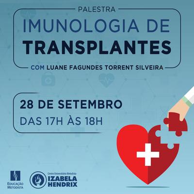 """""""Imunologia de transplantes"""" é o tema da palestra de Biomedicina"""