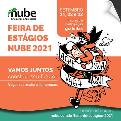 NUBE promove Feira de Estágios 2021