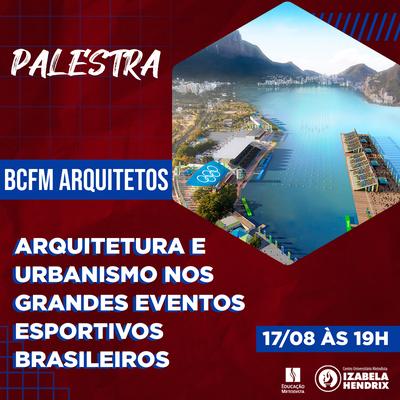Arquitetura e Urbanismo nos grandes eventos esportivos é tema de palestra realizada pelo curso de Arquitetura e Urbanismo