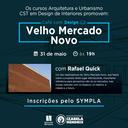 """""""Café com design"""" realiza bate-papo para abordar o """"Velho Mercado Novo"""""""