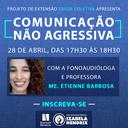 """""""Comunicação Não Agressiva"""" é tema de encontro on-line do projeto Saúde Coletiva"""