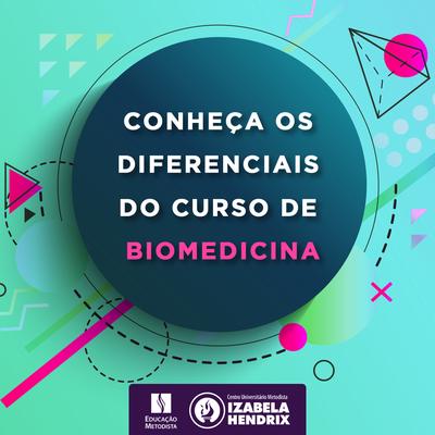 Conheça mais sobre o curso de Biomedicina