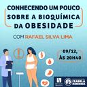 """Curso de Biomedicina, por meio do Estágio Supervisionado, oferece palestra """"Conhecendo um pouco sobre a bioquímica da obesidade"""""""