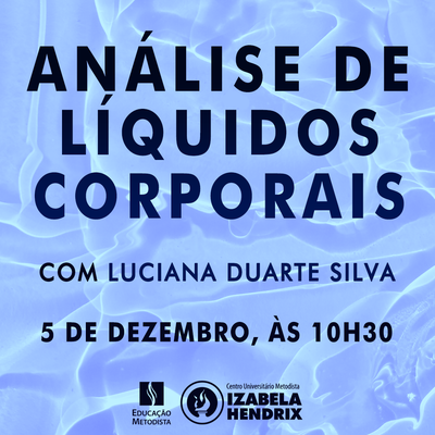 "Curso de Biomedicina promove palestra ""Análise de Líquidos Corporais"""