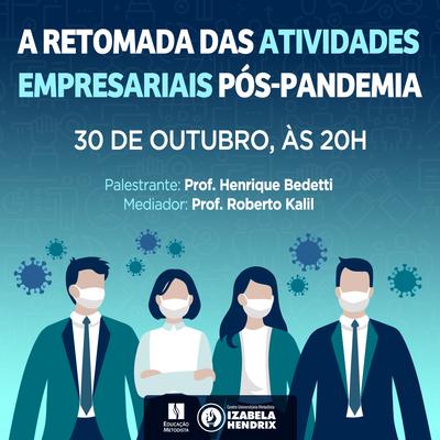 Curso de Direito promove live sobre a retomada das atividades empresariais na pós-pandemia