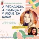 """Curso de Pedagogia promove palestra sobre criança e o """"fique em casa"""""""