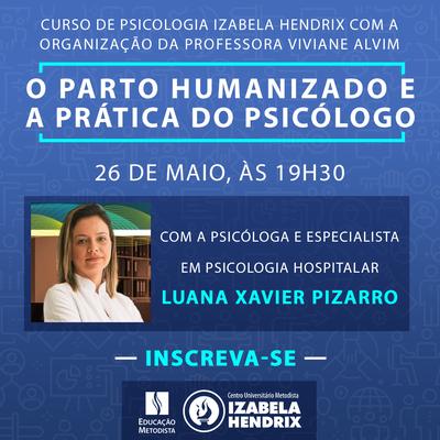 "Curso de Psicologia realiza palestra para conversar sobre ""O parto humanizado e a prática do psicólogo"""
