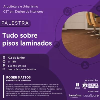 """Cursos de Arquitetura e Urbanismo e Design de Interiores convidam especialista para falar """"Tudo sobre pisos laminados"""""""