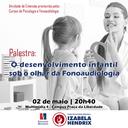 Cursos de Psicologia e Fonoaudiologia realizam palestra sobre desenvolvimento infantil