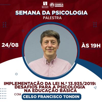 Encontro da Semana de Psicologia aborda a implementação da Lei n.º 13.935/2019 e os desafios para a Psicologia na educação básica