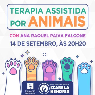 """Fisioterapia promove palestra sobre """"Terapia Assistida por Animais"""""""