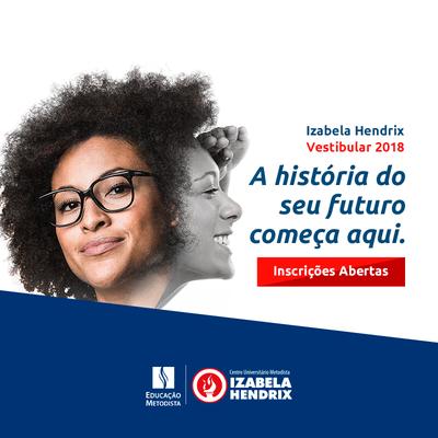 Izabela Hendrix abre inscrições para vestibular do 1° semestre de 2018