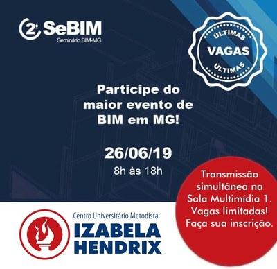 Izabela Hendrix apoia realização do 2° Seminário de BIM