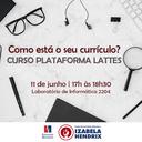 Izabela Hendrix oferece minicurso sobre a utilização da Plataforma Lattes