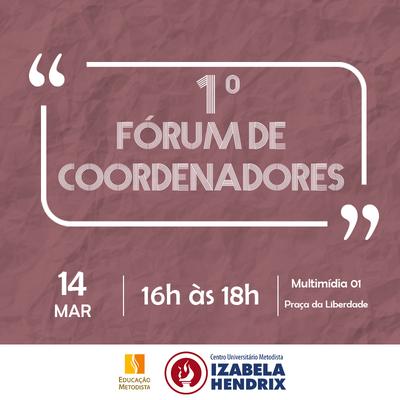 Izabela Hendrix promove I Fórum de Coordenadores