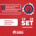Izabela Hendrix promove VI Semana de Extensão Universitária & Responsabilidade Social