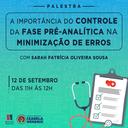 """Palestra da Biomedicina aborda """"a importância do controle no pré-analítico"""""""