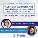 """Palestra da Semana de Psicologia debaterá """"Alergia alimentar: gerenciamento e inclusão no contexto escolar"""""""
