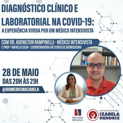 """Palestra """"Diagnóstico clínico e laboratorial na COVID-19: A experiência vivida por um médico intensivista"""""""