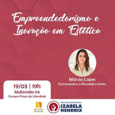 Palestra discute Empreendedorismo e Inovação em Estética