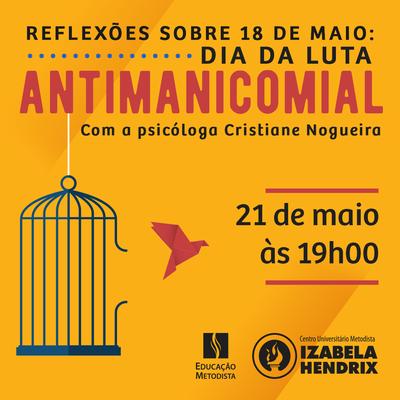 """Palestra on-line curso de fisioterapia """"Reflexões sobre 18 de maio: Dia da luta antimanicomial"""""""