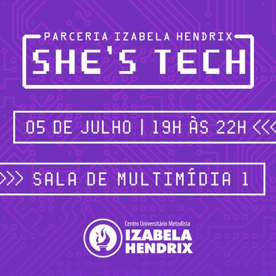 Parceria entre o Izabela e o projeto She's Tech têm Vale do Silício como pauta em evento