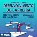 PROJETO DE EXTENSÃO DESENVOLVIMENTO DE CARREIRA 2020-2
