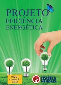 Projeto de eficiência energética começa a funcionar no Izabela