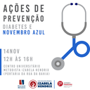 Projeto promove ação de conscientização ao Dia Mundial do Diabetes e Novembro Azul