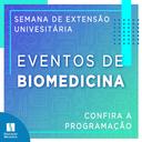 Semana da extensão oferece palestras a comunidade da Biomedicina