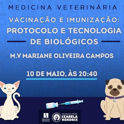 """""""Vacinação e Imunização: protocolo e tecnologia de biológicos"""" é tema de palestra realizada pelo curso de Medicina Veterinária"""