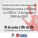Violência contra mulher e empoderamento feminino é tema de trabalho no Izabela
