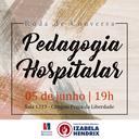Izabela Hendrix promove debate sobre Pedagogia Hospitalar