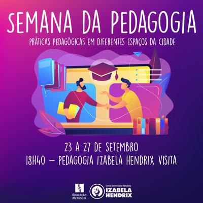 Izabela Hendrix realiza Semana da Pedagogia