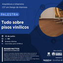 Palestra dos cursos de Arquitetura e Design de Interiores aborda pisos vinílicos